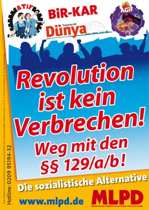 Revolution ist kein Verbrechen! Weg mit §§ 129/a/b!