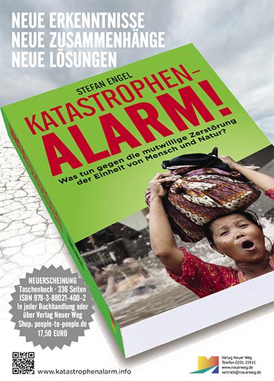Plakat: Katastrophenalarm! Was tun gegen die mutwillige Zerstörung der Einheit von Mensch und Natur