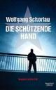 """""""Die schützende Hand"""""""