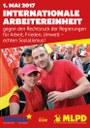 1. Mai 2017: Internationale Arbeitereinheit gegen den Rechtsruck der Regierungen  für Arbeit, Frieden, Umwelt – echten Sozialismus!