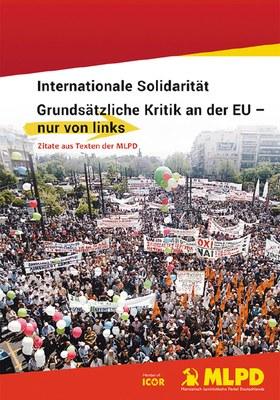 Internationale Solidarität, Grundsätzliche Kritik der EU – nur von links