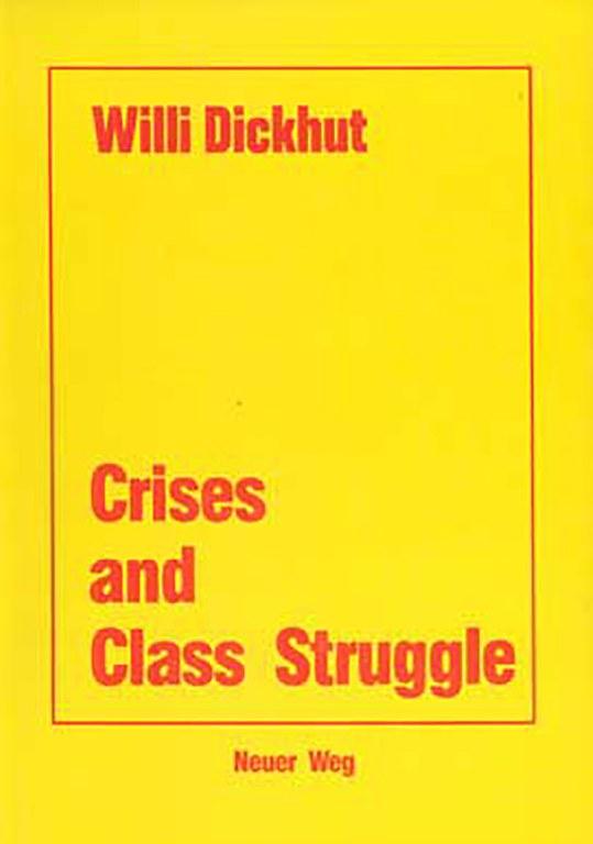 Crisis and Class Struggle