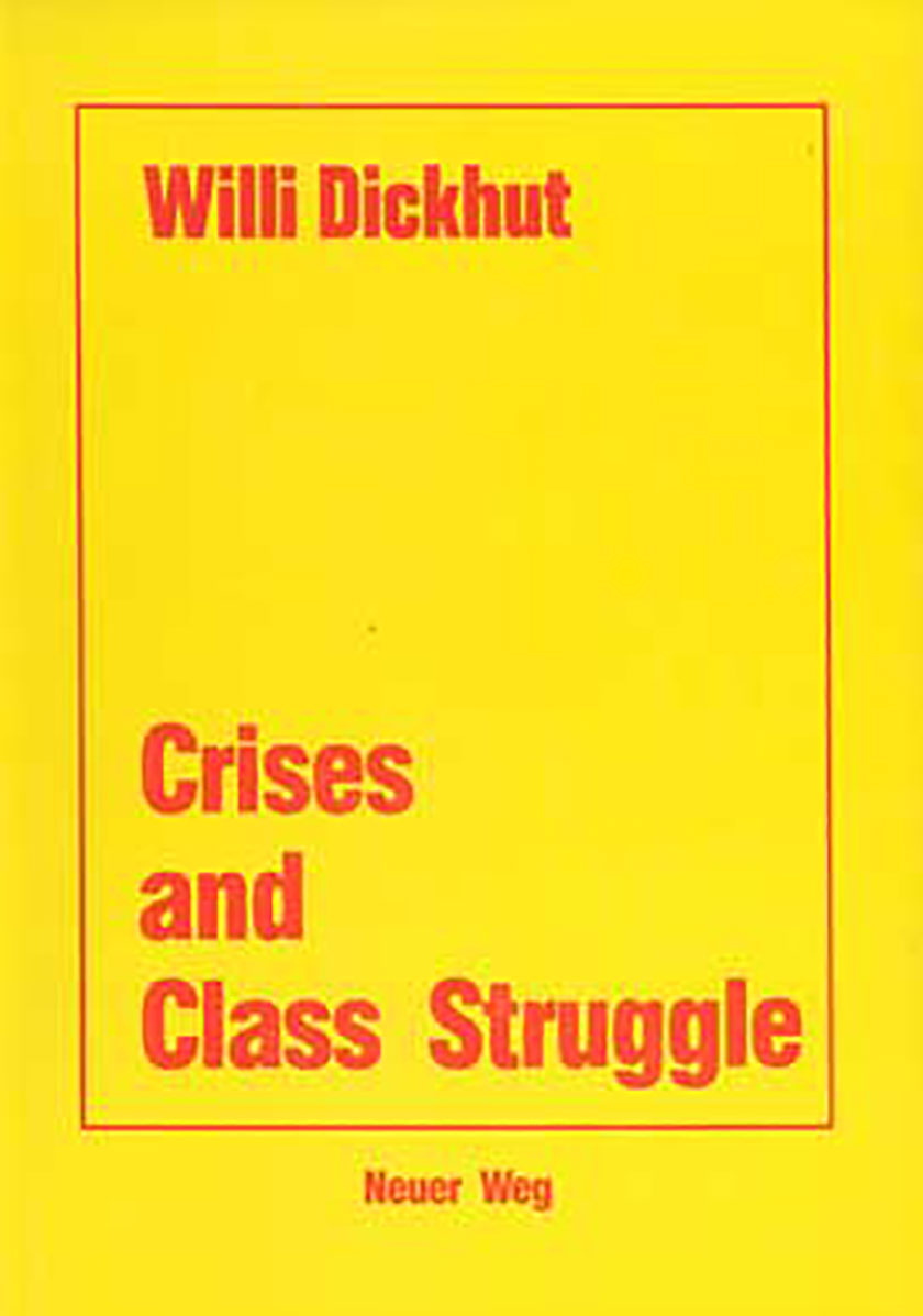 Crisis and Class Struggle