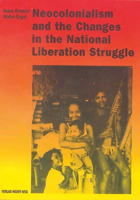 Neocolonialism and the Changes in the National Liberation Struggle