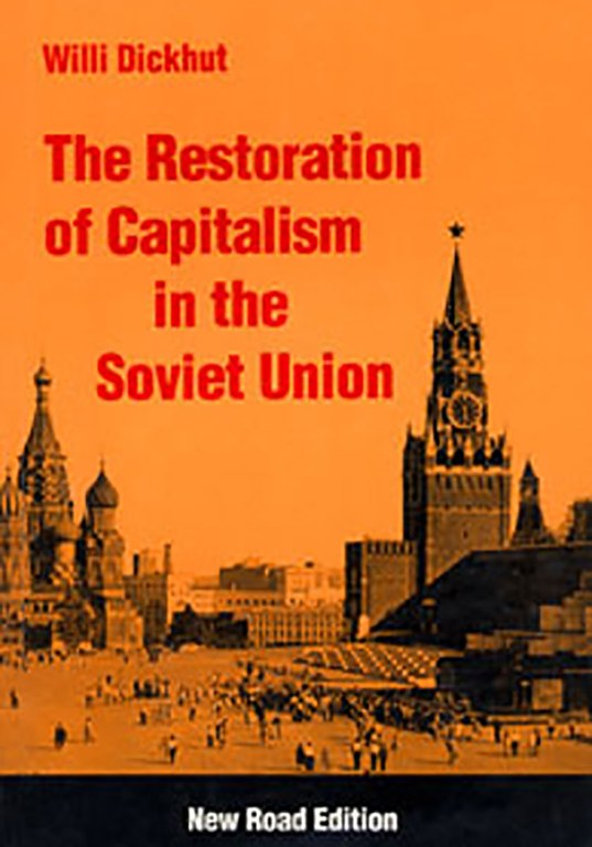 The Restauration of Capitalism in the Soviet Union