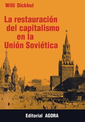https://www.people-to-people.de/buecher-medien/fremdsprachige-buecher/spanisch/567/la-restauracion-del-capitalismo-en-la-union-sovietica-tomo-1-camino-revolutionario-7-8?number=950-553-13-1