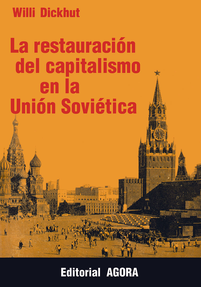 La restauracion del Capitalismo en la Union Sovietica