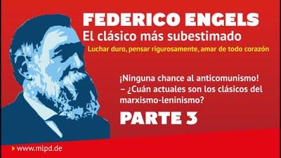 Federico Engels – El clásico más subestimado