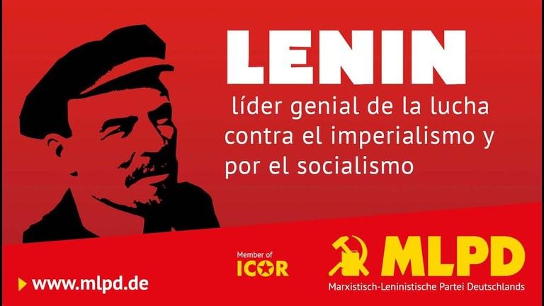 Lenin – líder genial de la lucha contra el imperialismo y por el socialismo