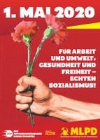 1.Mai 2020 Für Arbeit und Umwelt, Gesundheit und Freiheit - echten Sozialismus!