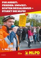 1.Mai: Für Arbeit, Frieden, Umwelt, echten Sozialismus – stärkt die MLPD!