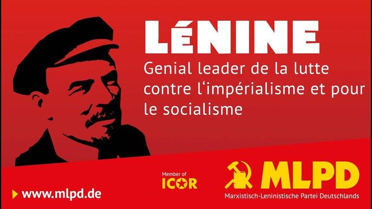 Lénine , génial dirigeant de la lutte contre l'impérialisme et pour le socialisme