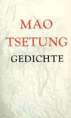 Mao Tsetung - Gedichte