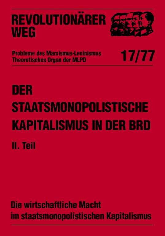 Der staatsmonopolistische Kapitalismus in der BRD - RW17