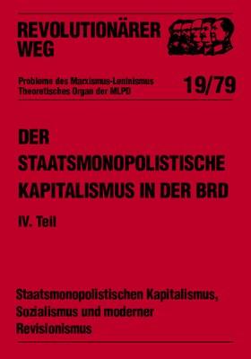 Der staatsmonopolistische Kapitalismus in der BRD - RW19