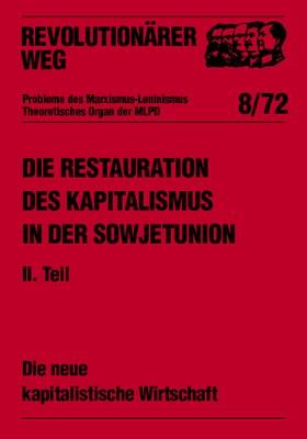 Die Restauration des Kapitalismus in der Sowjetunion - RW8
