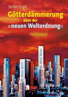 Götterdämmerung über der 'neuen Weltordnung'