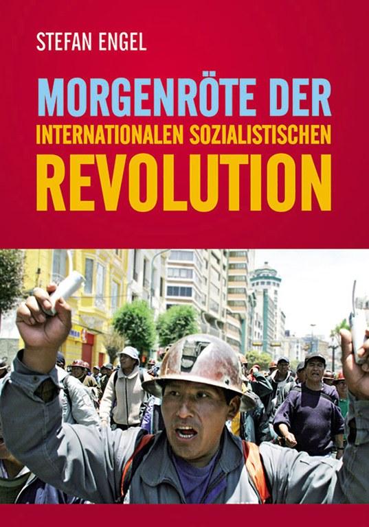 Morgenröte der internationalen sozialistischen Revolution