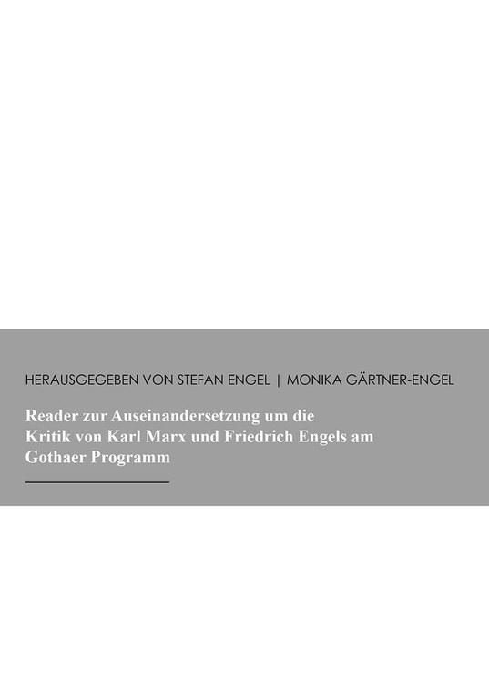 Reader zur Auseinandersetzung um die Kritik von Karl Marx und Friedrich Engels am Gothaer Programm