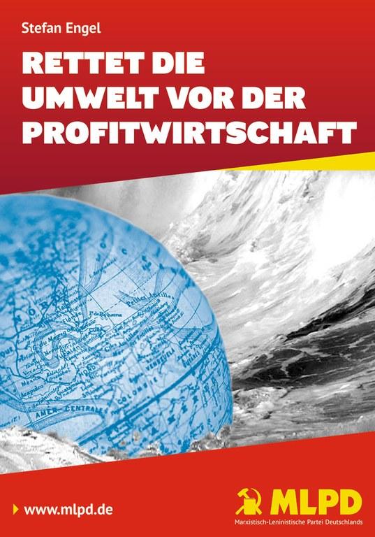 Rettet die Umwelt vor der Profitwirtschaft