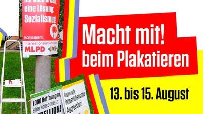 Macht mit! Wir plakatieren vom 13. bis 15. August!